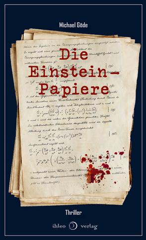 Die Einstein-Papiere von Michael,  Göde
