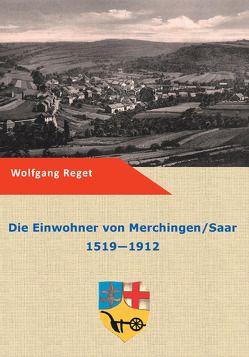 Die Einwohner von Merchingen / Saar von Reget,  Wolfgang