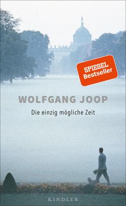 Die einzig mögliche Zeit von Joop,  Wolfgang