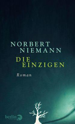 Die Einzigen von Niemann,  Norbert