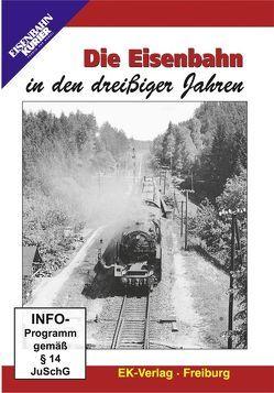 Die Eisenbahn in den dreißiger Jahren