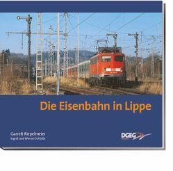 Die Eisenbahn in Lippe von Riepelmeier,  Garrelt