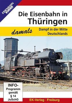 Die Eisenbahn in Thüringen – damals