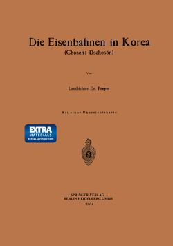 Die Eisenbahnen in Korea von Preyer,  G.