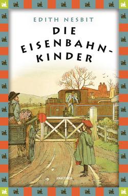 Die Eisenbahnkinder von Muehlon,  Irene, Nesbit,  Edith