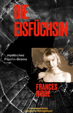 Die Eisfüchsin von Higge,  Frances