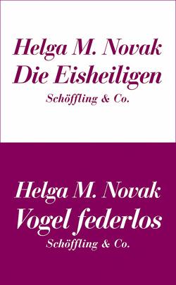 Die Eisheiligen / Vogel federlos von Novak,  Helga M.