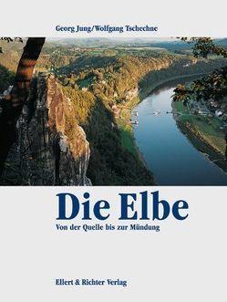 Die Elbe von Jung,  Georg, Tschechne,  Wolfgang
