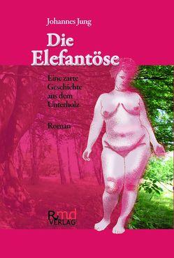 Die Elefantöse von Jung,  Johannes, Raftopoulo,  Wolf-Dieter