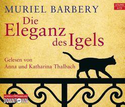 Die Eleganz des Igels von Barbery,  Muriel, Thalbach,  Anna, Thalbach,  Katharina, Zehnder,  Gabriela