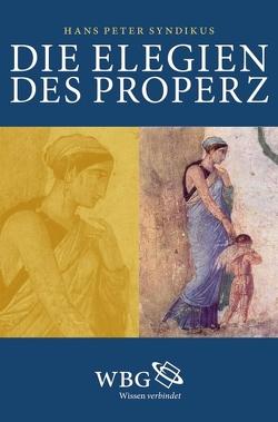 Die Elegien des Properz von Syndikus,  Hans Peter