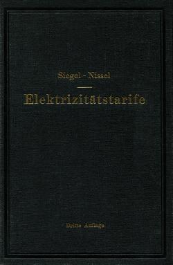 Die Elektrizitätstarife von Nissel,  Hans, Siegel,  Gustav