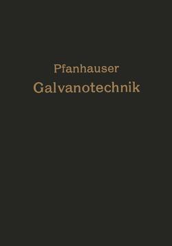Die elektrolytischen Metallniederschläge von Pfannhause,  W. jr.
