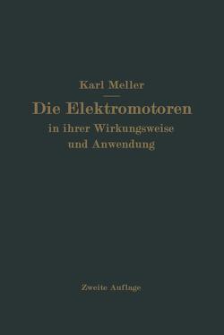Die Elektromotren in ihrer Wirkungsweise und Anwendung von Meller,  Karl