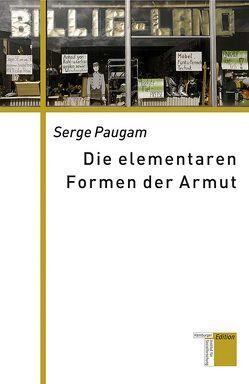 Die elementaren Formen der Armut von Paugam,  Serge, Pfeuffer,  Andreas