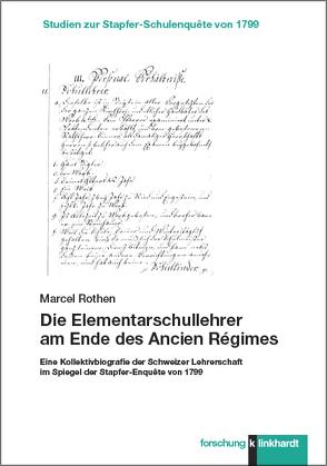 Die Elementarschullehrer am Ende des Ancien Régimes von Rothen,  Marcel