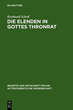 Die Elenden in Gottes Thronrat von Scholl,  Reinhard