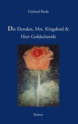 Die Elenden, Mrs. Kingsford und Herr Goldschmidt von Reule,  Gerhard