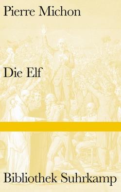 Die Elf von Michon,  Pierre, Moldenhauer,  Eva