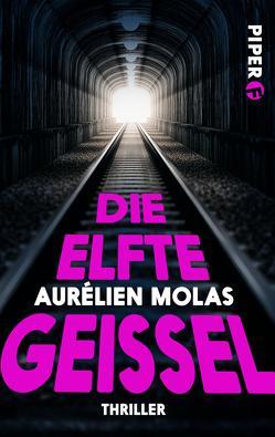 Die elfte Geißel von Molas,  Aurélien, Schmidt,  Thorsten