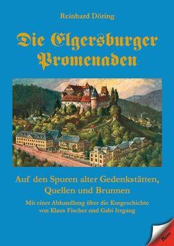 Die Elgersburger Promenaden von Döring,  Reinhard