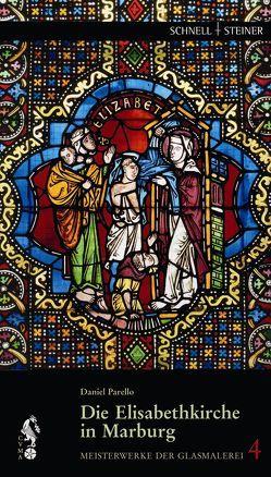 Die Elisabethkirche in Marburg von Parello,  Daniel, Scholz,  Hartmut