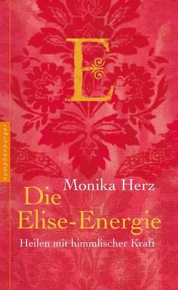 Die Elise-Energie von Herz,  Monika