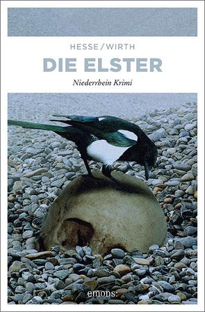 Die Elster von Hesse,  Thomas, Wirth,  Renate