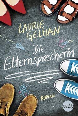 Die Elternsprecherin von Gelman,  Laurie, Müller,  Maike