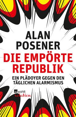Die empörte Republik von Posener,  Alan