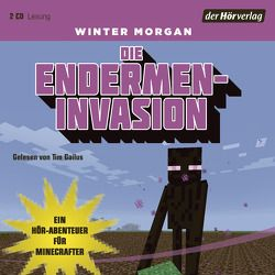 Die Endermen-Invasion von Gailus,  Tim, Kasprzak,  Andreas, Morgan,  Winter