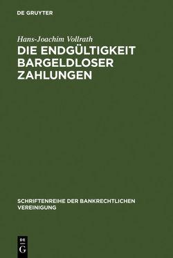 Die Endgültigkeit bargeldloser Zahlungen von Vollrath,  Hans-Joachim