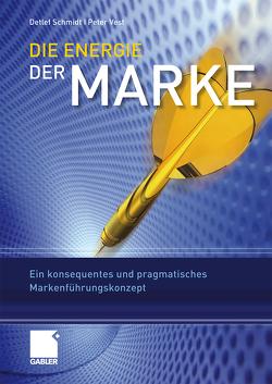 Die Energie der Marke von Schmidt,  Detlef, Vest,  Peter