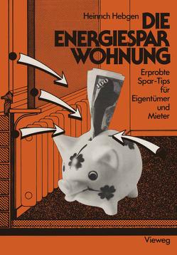 Die Energiespar-Wohnung von Hebgen,  Heinrich