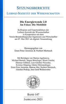 Die Energiewende 2.0. Im Focus: Die Mobilität von Jeremias,  Ernst-Peter, Mertzsch,  Norbert