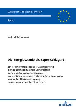 Die Energiewende als Exportschlager? von Kabacinski,  Witold