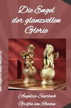 Die Engel der glanzvollen Glorie von Saerbeck,  Angelica