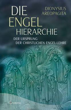 Die Engel-Hierarchie von Areopagita,  Dionysius