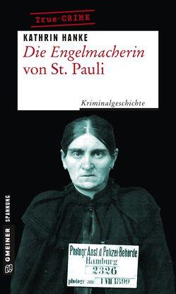 Die Engelmacherin von St. Pauli von Hanke,  Kathrin