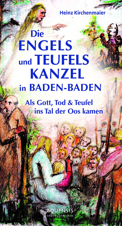 Die Engels- und Teufels-Kanzel in Baden-Baden von Kirchenmaier,  Heinz