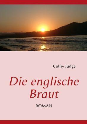 Die englische Braut von Judge,  Cathy
