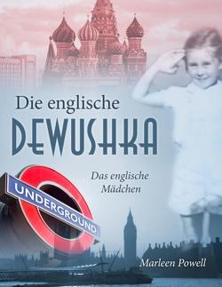 Die englische Dewushka von Powell,  Marleen