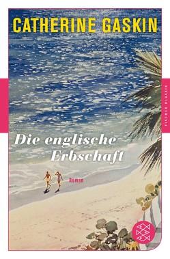 Die englische Erbschaft von Gaskin,  Catherine, Krausskopf,  Karin S.