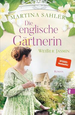 Die englische Gärtnerin – Weißer Jasmin von Sahler,  Martina