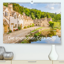 Die englischen Cotswolds (Premium, hochwertiger DIN A2 Wandkalender 2021, Kunstdruck in Hochglanz) von Perner,  Stefanie