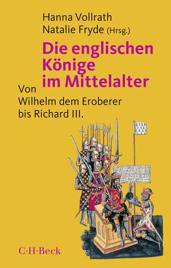 Die englischen Könige im Mittelalter von Fryde,  Natalie, Vollrath,  Hanna