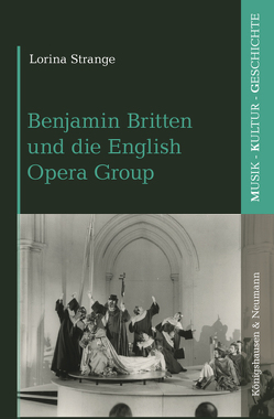 Die English Opera Group (1947–1975) von Strange,  Lorina