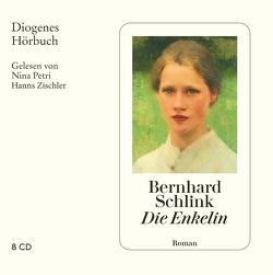 Die Enkelin von Petri,  Nina, Schlink,  Bernhard, Zischler,  Hanns