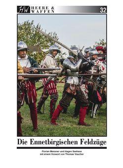 Die Ennetbirgischen Feldzüge von Messner,  Florian, Seehase,  Hagen, Vaucher,  Thomas