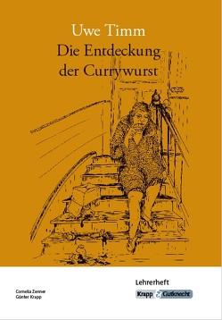 Die Entdeckung der Currywurst, Uwe Timm von Krapp,  Günter, Schlemmer,  Cornelia, Zenner,  Cornelia